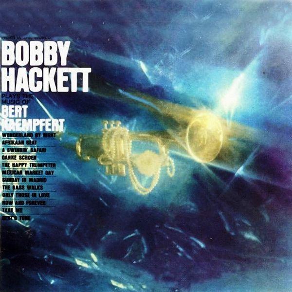 Plays the Music of Bert Kaempfert | Bobby Hackett – Download