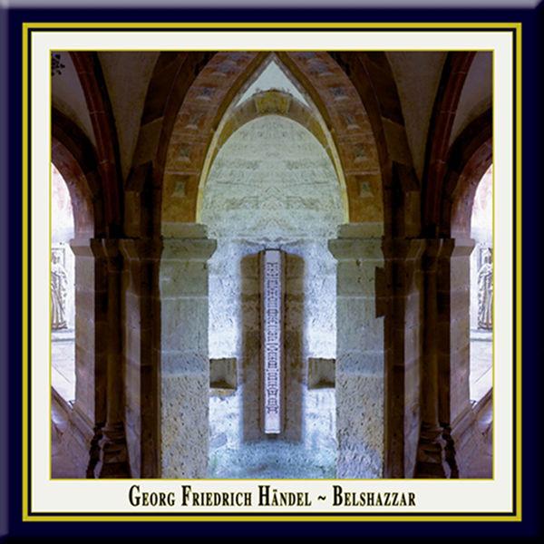 Mark Le Brocq - Handel: Belshazzar