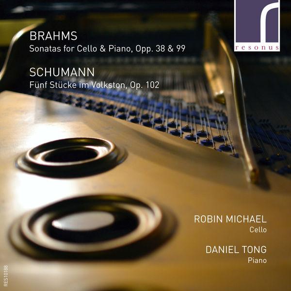 Robin Michael - Brahms: Sonatas for Cello & Piano