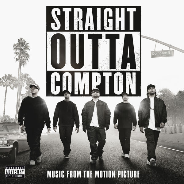 Various Artists - Straight Outta Compton (Music From The Motion Picture)