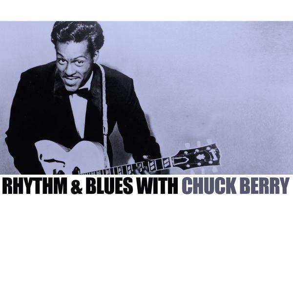 Chuck Berry - Rhythm & Blues With Chuck Berry