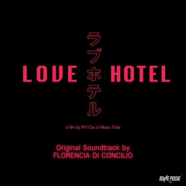Florencia di Concilio - Love Hotel (Original Motion Picture Soundtrack)