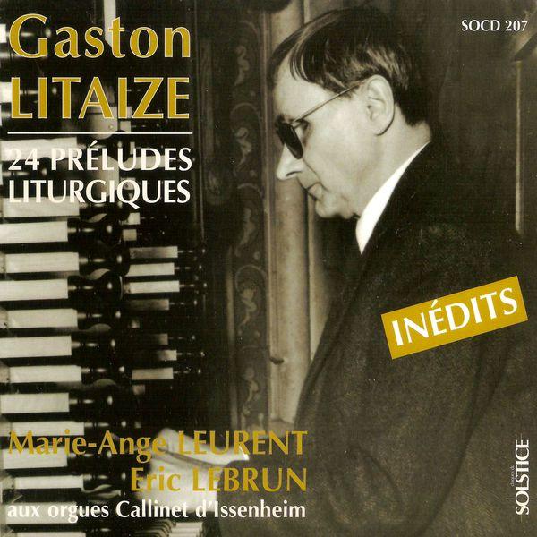 Eric Lebrun - Litaize: 24 Liturgical Preludes