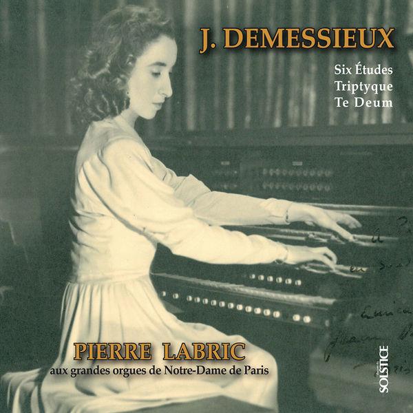 Pierre Labric - Six Etudes - Trytique - Te Deum