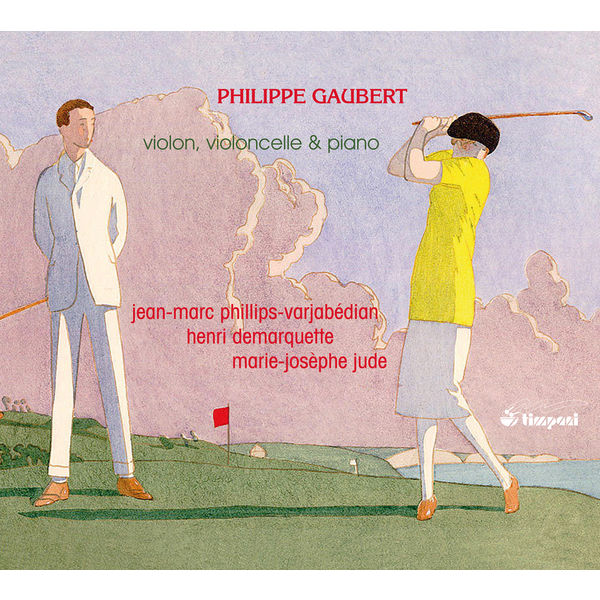 Jean-Marc Phillips-Varjabedian - Henri Demarquette - Marie-Josèphe Jude - Philippe Gaubert: Works for Violin, Cello, and Piano