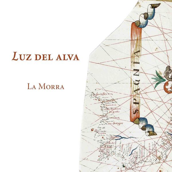 La Morra - Luz del alva (Chansons espagnoles du début de la Renaissance)