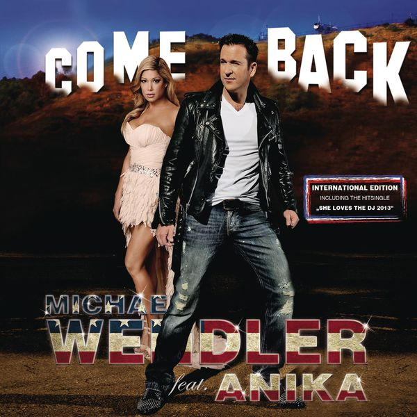 Michael Wendler - Come Back - International Edition
