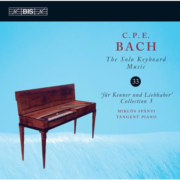 Miklos Spanyi - C.P.E. Bach: The Solo Keyboard Music, Vol. 33