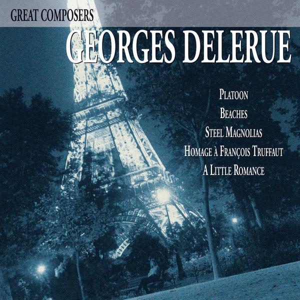 Georges Delerue - Great Composers: Georges Delerue