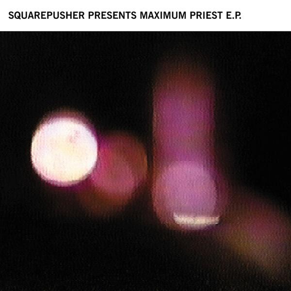 Squarepusher - Maximum Priest