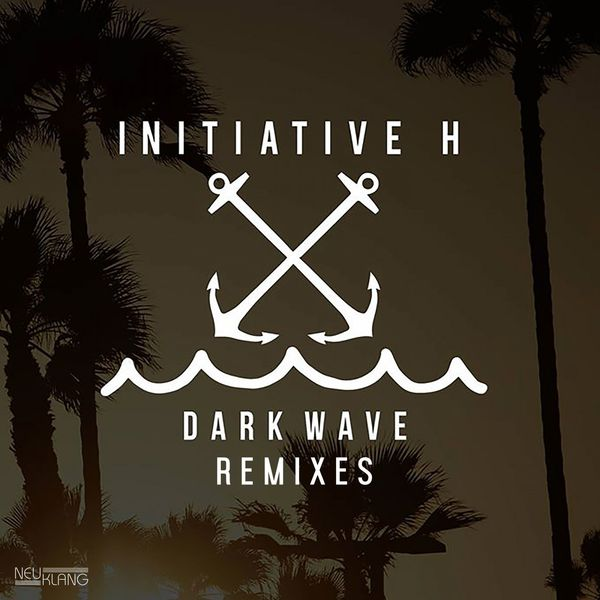 Initiative H - Dark Wave Remixes