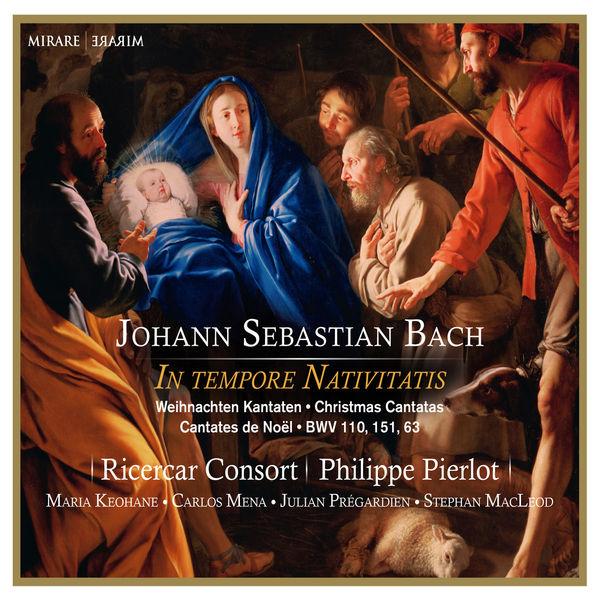 Philippe Pierlot - Bach : Christmas Cantatas BWV 110, 151, 63