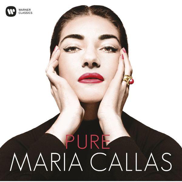 Maria Callas - Pure Maria Callas - Callas Remastered