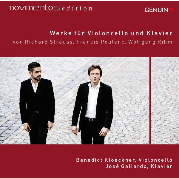 Benedict Kloeckner Strauss, Poulenc, & Rihm: Werke für Violoncello und Klavier