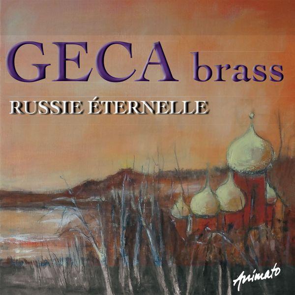 GECA brass - Russie Éternelle