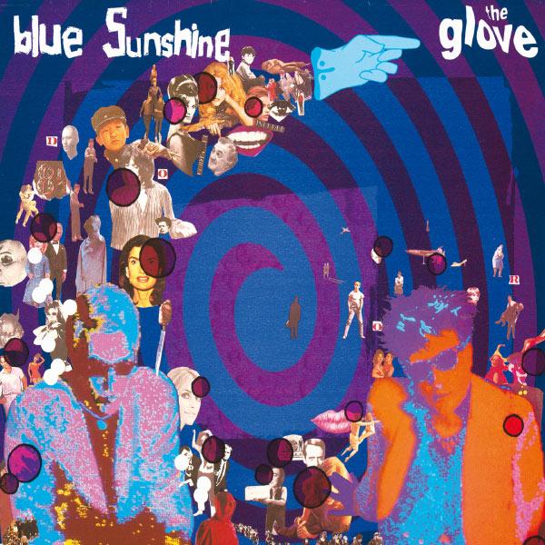 The Glove - Blue Sunshine