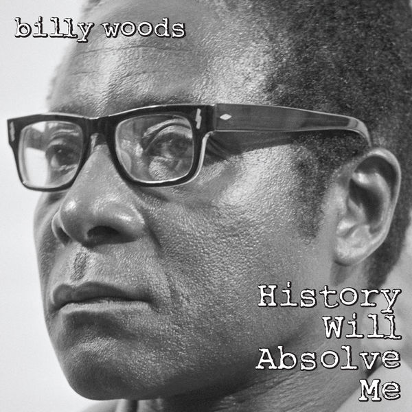 Billy Woods|History Will Absolve Me