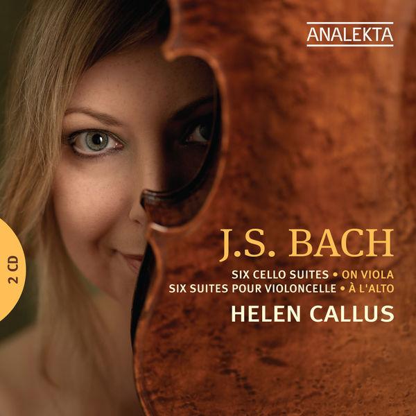 Helen Callus - J.S. Bach: Six Cello Suites on Viola