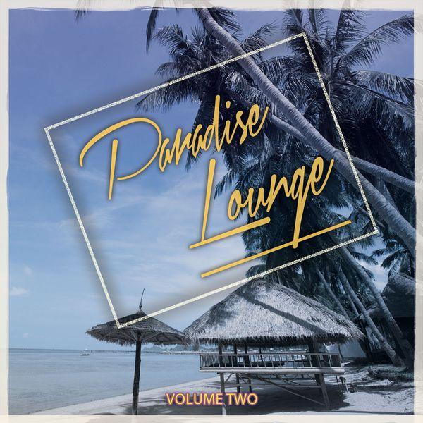 Various Artists - Paradise Lounge, Vol. 2 (Best Of Beachbar & Sunchair Music)