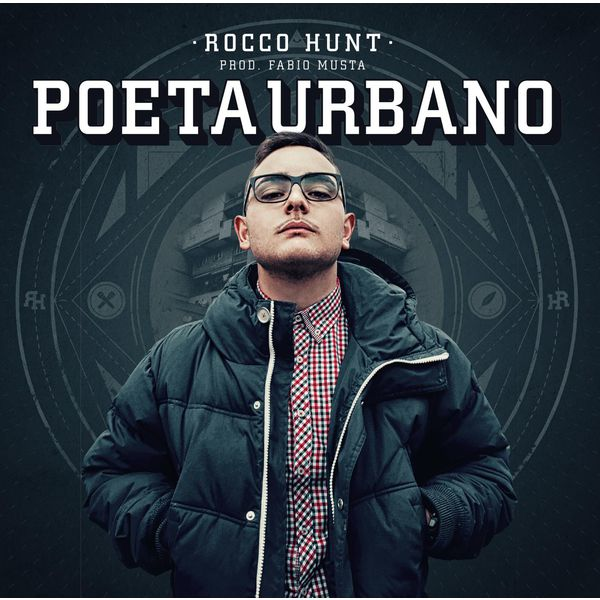 Rocco Hunt - Poeta Urbano
