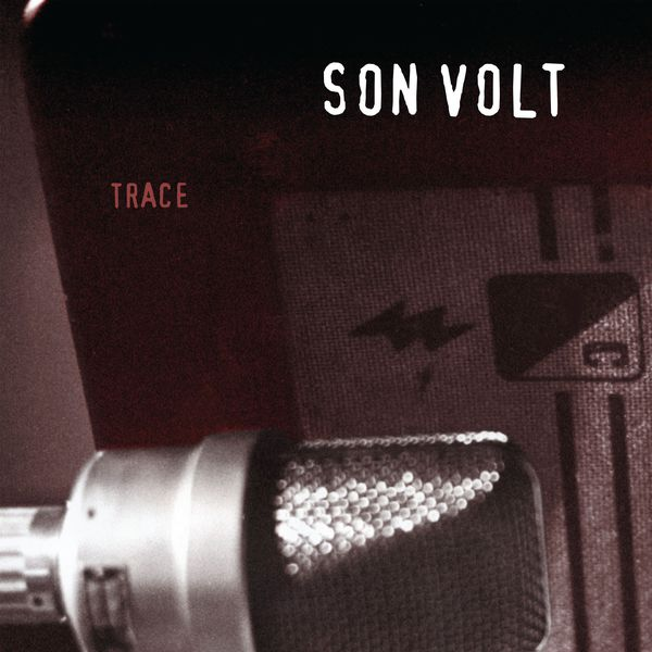 Son Volt - Trace (Expanded)