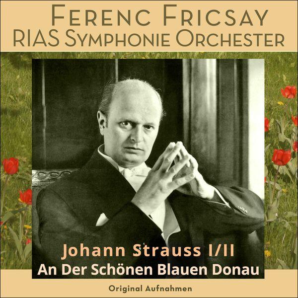 Ferenc Fricsay - An der schönen blauen Donau