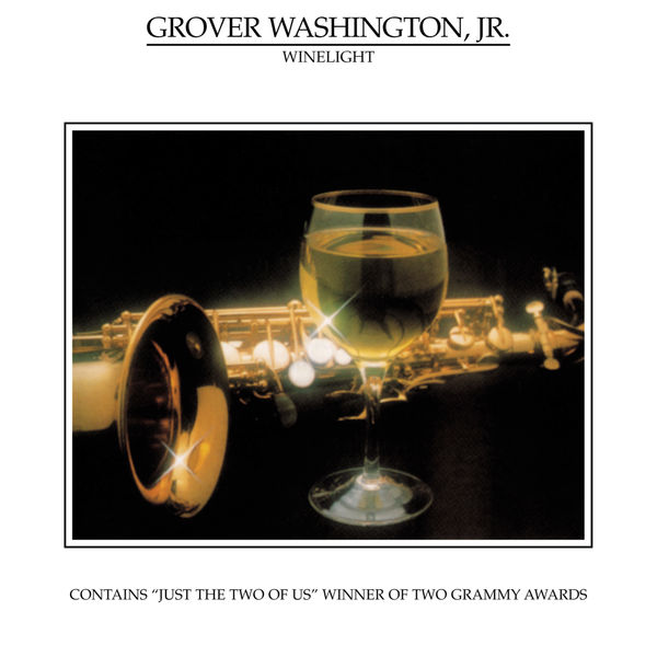 Grover Washington Jr. - Winelight (Édition Studio Masters)