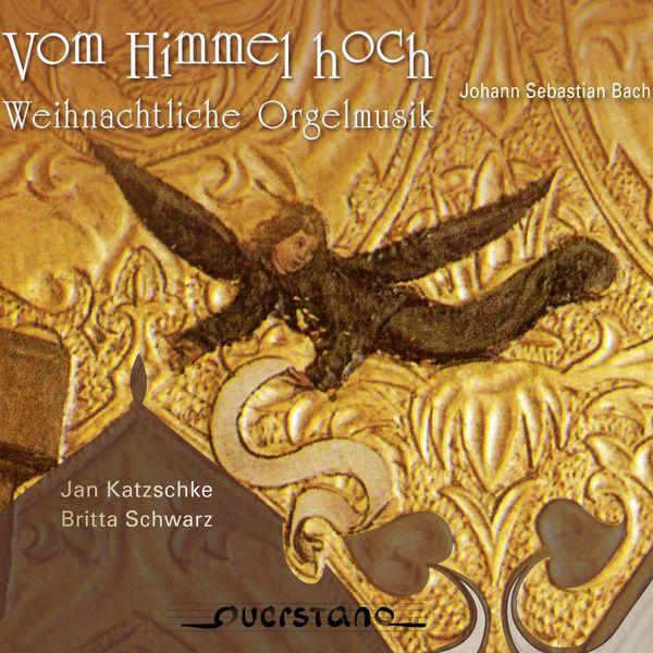 Britta Schwarz - Vom Himmel hoch (Weihnachtliche Orgelmusik)