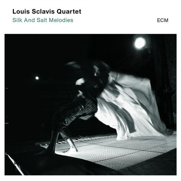 Louis Sclavis Quartet Silk And Salt Melodies
