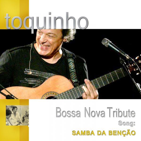 Toquinho - Samba da Bênção (Live Version)