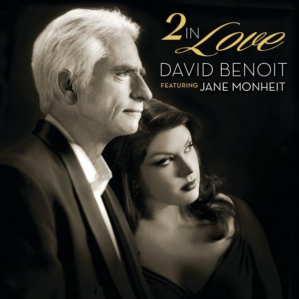 David Benoit - 2 In Love