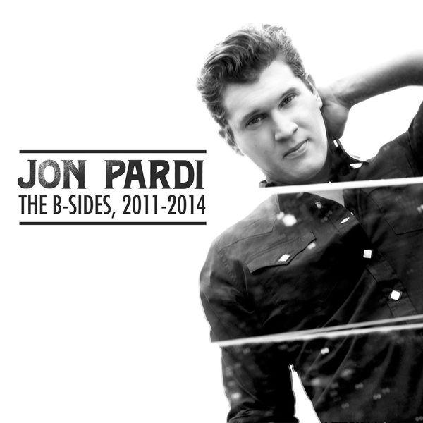 Jon Pardi - The B-Sides: 2011-2014