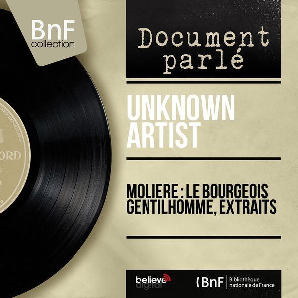 Unknown Artist - Molière : le bourgeois gentilhomme, extraits (Mono version)