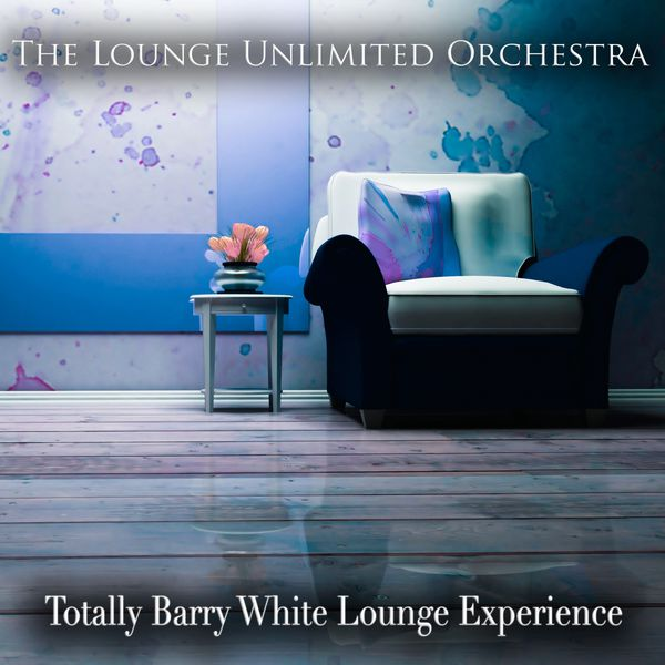 The Lounge Unlimited Orchestra - Totally Barry White Lounge Experience