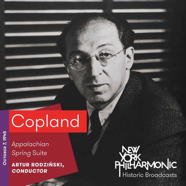 Aaron Copland - Copland: Appalachian Spring Suite (Recorded 1945)