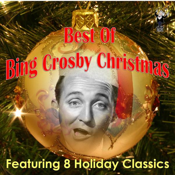 Bing Crosby and Friends Best of Bing Crosby Christmas