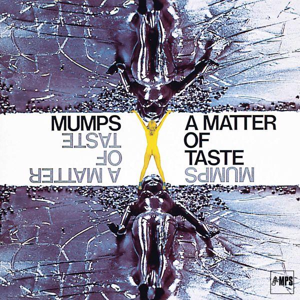 Mumps - A Matter of Taste