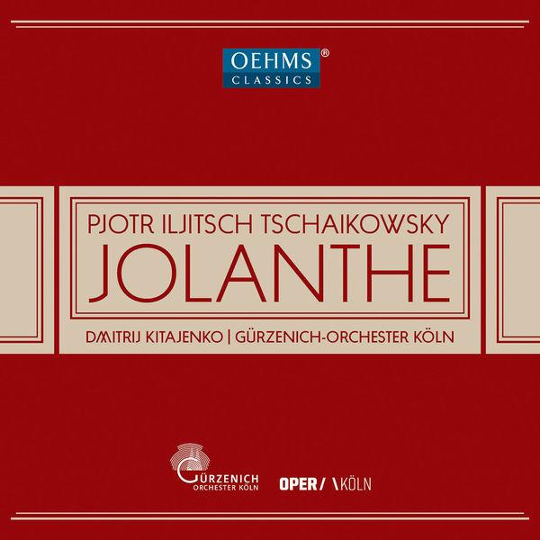 Gürzenich-Orchester Köln - Tchaikovsky : Iolanta, Op. 69, TH 11