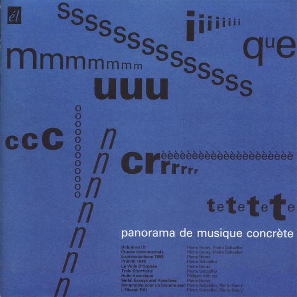 Pierre Henry - Panorama de musique concrète