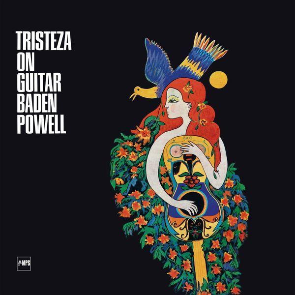 Baden Powell - Tristeza on Guitar (96 Khz)