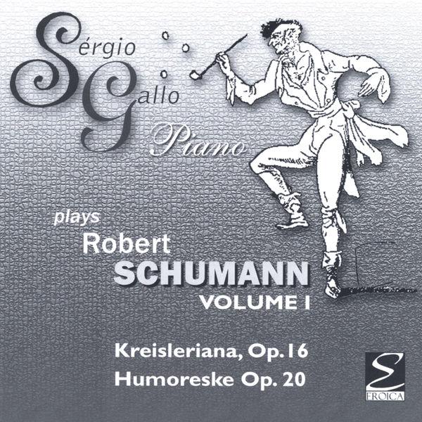 Sergio Gallo Robert Schumann, Kreisleriana