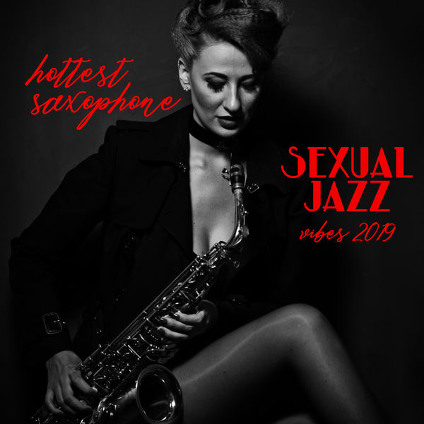 Soft Jazz, Smooth Jazz Band, Gold Lounge - Hottest Saxophone Sexual Jazz Vibes 2019