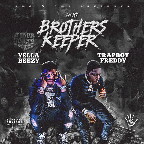 Yella Beezy - I'm My Brother's Keeper
