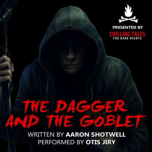 Otis Jiry - The Dagger and the Goblet