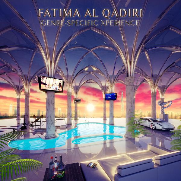 Fatima Al Qadiri - Genre-Specific Xperience