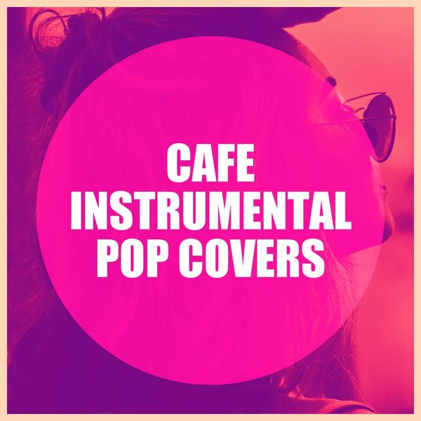 Various Artists - Café Instrumental Pop Covers