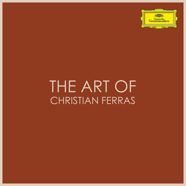 Christian Ferras - The Art of Christian Ferras
