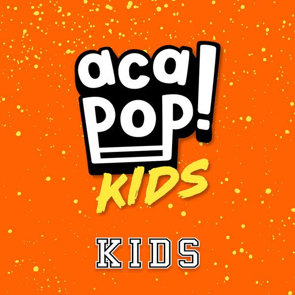 Acapop! KIDS - Kids