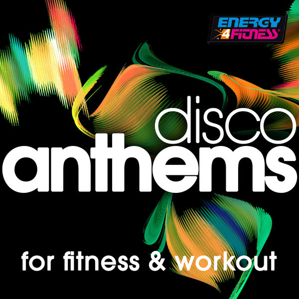 Various Artists - Disco Anthems For Fitness & Workout