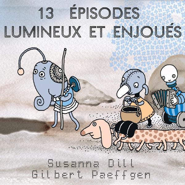 Susanna Dill - 13 Épisodes Lumineux Et Enjoués